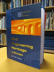 Civil Engineering Heritage in Europe