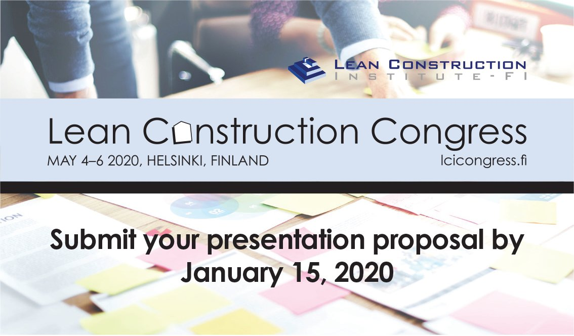 @LCIFinland: We are looking for presentations for the Lean Construction Congress 2020! Submit your proposal by January 15, 2020: https://t.co/g7LE2NASTU #leanconstruction #LCC2020 https://t.co/xun87EMIaY
