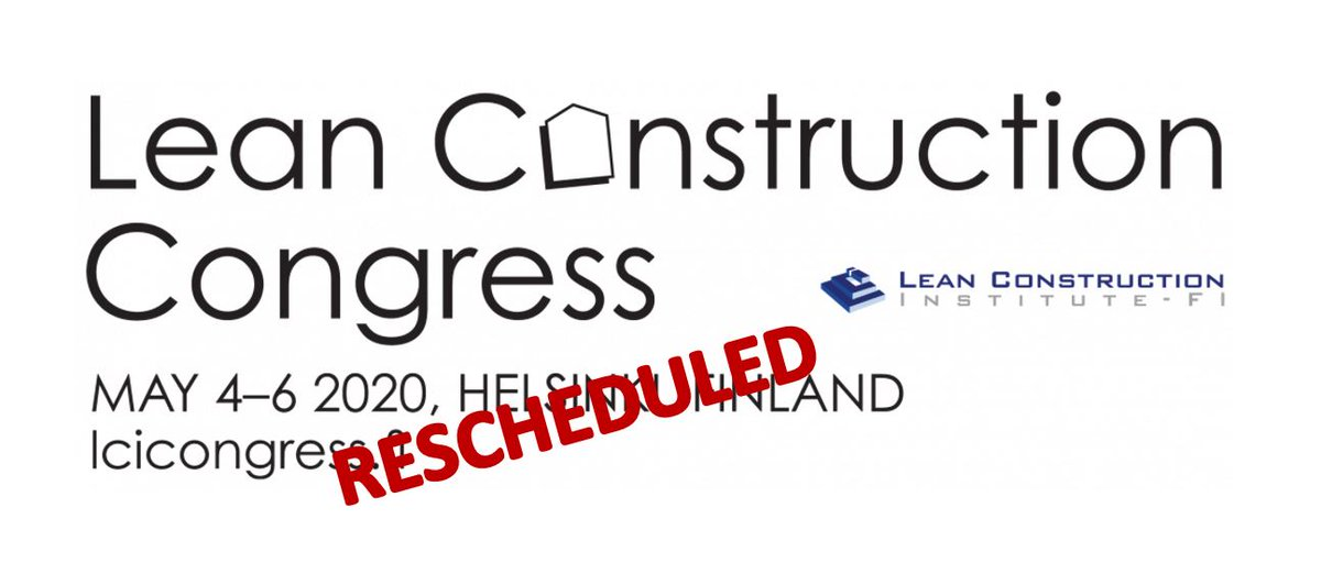 Due to coronavirus outbreak, we have decided to reschedule Lean Construction Congress and it will be organized on May 2021.  We ...